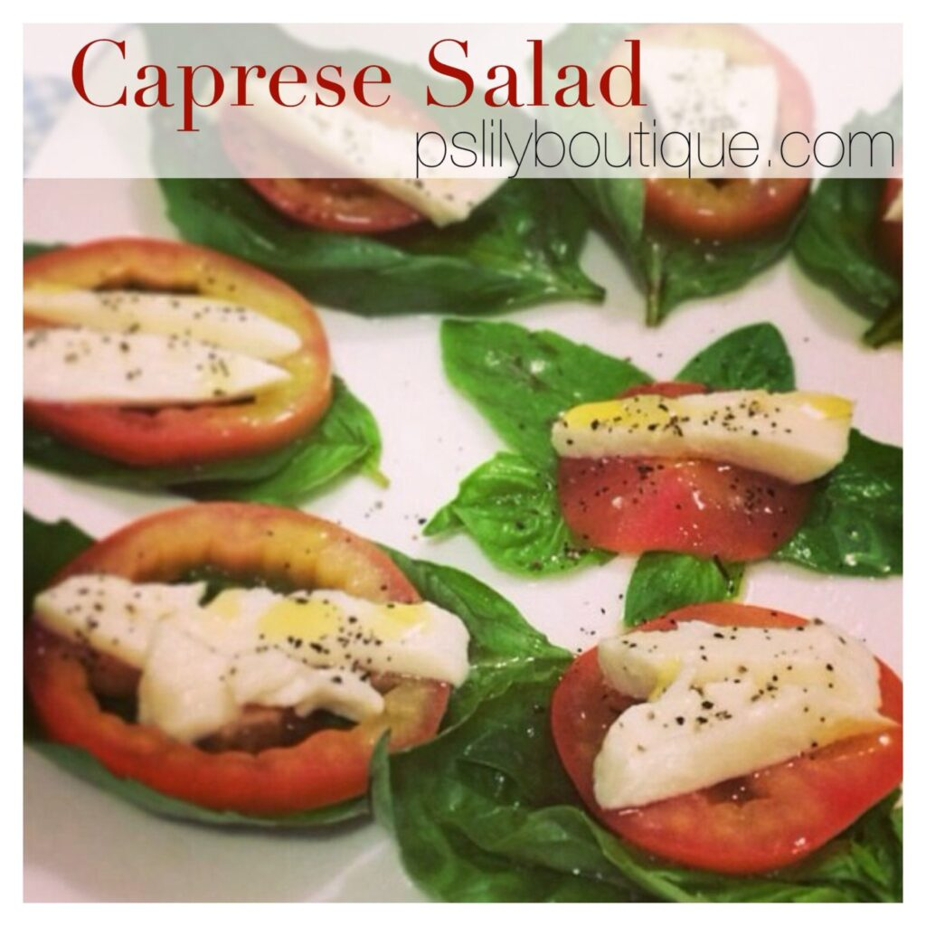 Caprese Salad, homemade, recipe, food, instagram-pslilyboutique-fashion-blog